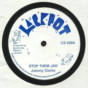 CLARKE, Johnny/KING TUBBY/THE AGGROVATORS - Stop Them Jah (King Tubby Meets Rockers Uptown AKA Baby I Love You So Riddim)