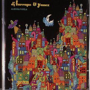 DJ FARRAPO/YANEZ - Alien Na Favela