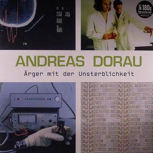 DORAU, Andreas - Arger Mit Der Unsterblichkeit