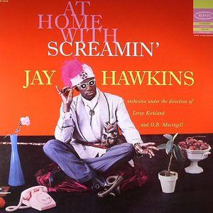 SCREAMIN' JAY HAWKINS - At Home With Screamin' Jay Hawkins