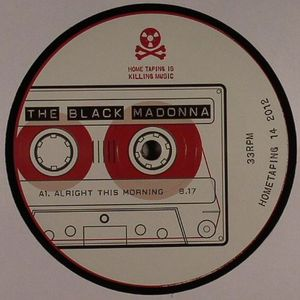 BLACK MADONNA, The - Alright This Morning