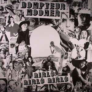 DOMPTEUR MOONER - Girls Girls Girls