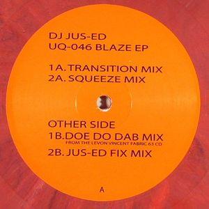 DJ JUS ED - Blaze EP