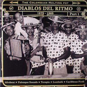 VARIOUS - Diablos Del Ritmo: The Colombian Melting Pot 1960-1985: Afrobeat Puya Cumbiamba Terapia Mapale Caribbean Funk Part 1