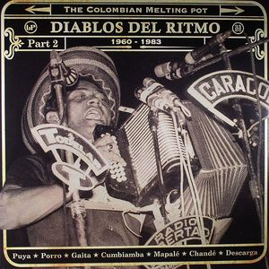 VARIOUS - Diablos Del Ritmo: The Colombian Melting Pot 1960-1985: Afrobeat Puya Cumbiamba Terapia Mapale Caribbean Funk Part 2