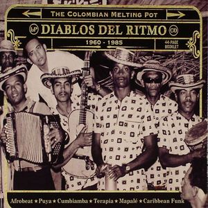 VARIOUS - Diablos Del Ritmo: The Colombian Melting Pot 1960-1985