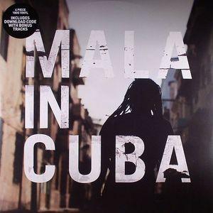 MALA - Mala In Cuba