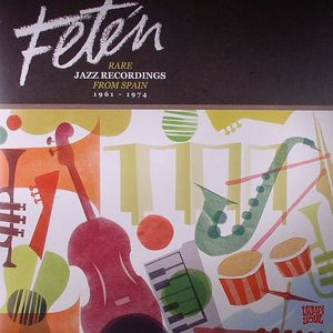 BAYO, Javi/VARIOUS - Feten: Rare Jazz Recordings From Spain 1961-1974