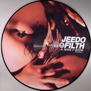 JEEDO FILTH aka WAAJEED (PLATINUM PIED PIPERS) - Make It Boom
