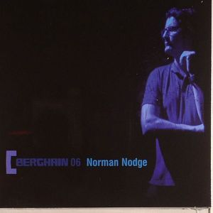 NODGE, Norman/VARIOUS - Berghain 06