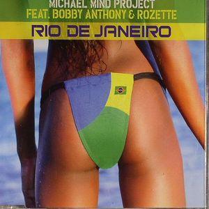 MICHAEL MIND PROJECT feat BOBBY ANTHONY & ROZETTE - Rio De Janeiro