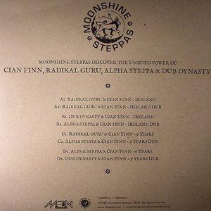 FINN, Cian/RADIKAL GURU/DUB DYNASTY/ALPHA STEPPA - Moonshine Steppas Discover The Unified Power Of Cian Finn Radikal Guru Alpha Steppa & Dub Dynasty