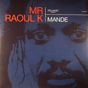 MR RAOUL K - Mande