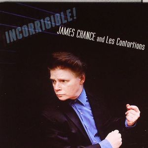 CHANCE, James/THE CONTORTIONS - Incorrigible!