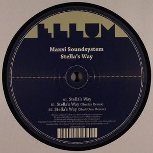 MAXXI SOUNDSYSTEM - Stella's Way