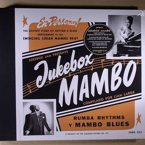 LARGE, Liam/VARIOUS - Jukebox Mambo: Rumba & Afro Latin Accented Rhythm & Blues 1949-1960: Super Deluxe Musical Book Version