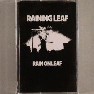 RAINING LEAF - Rain On Leaf