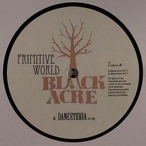 PRIMITIVE WORLD - Danceteria