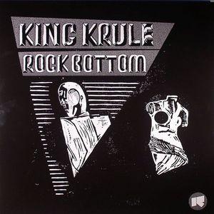 KING KRULE - Rock Bottom