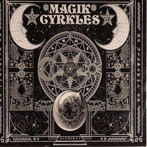 PSYCHEMAGIK/VARIOUS - Psychemagik Presents Magik Cyrkles