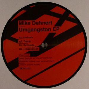 DEHNERT, Mike - Umgangston EP
