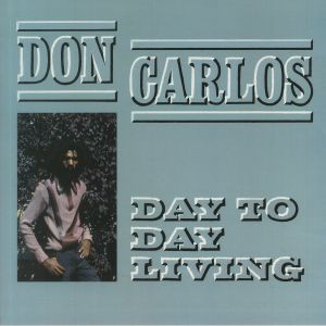 CARLOS, Don - Day To Day Living