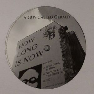 A GUY CALLED GERALD - How Long Is Now