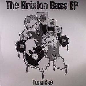 TUNNIDGE - The Brixton Bass EP