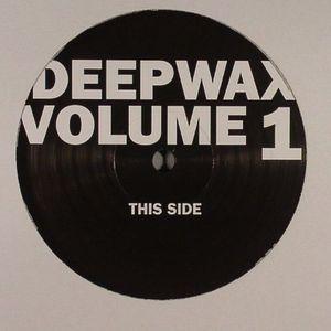 DEEPWAX #1 - Deepwax #1