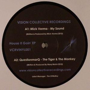 VERMA,Mick/QUESTIONMARQ/MAKSY - House It Goin EP