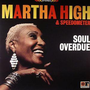 HIGH, Martha/SPEEDOMETER - Soul Overdue