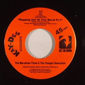 MARVELOUS THREE, The & THE YOUNGER GENERATION - Rapping Out Of This World