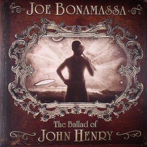 BONAMASSA, Joe - The Ballad Of John Henry