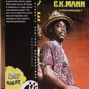 CK MANN & HIS CAROUSEL 7 - Funky Highlife