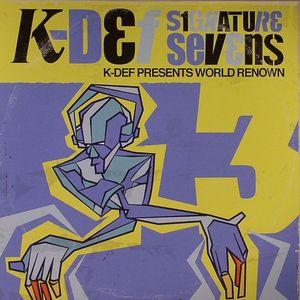 K DEF presents WORLD RENOWN - Signature Sevens Vol 3