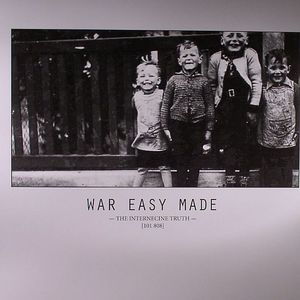 WAR EASY MADE - The Internecine Truth (101 808)