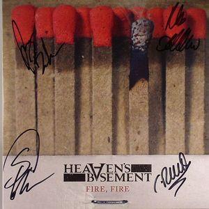 HEAVENS BASEMENT - Fire Fire
