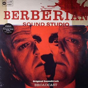 BROADCAST - Berberian Sound Studio (Soundtrack)