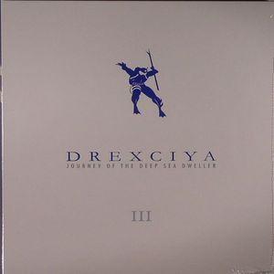 DREXCIYA - Journey Of The Deep Sea Dweller III