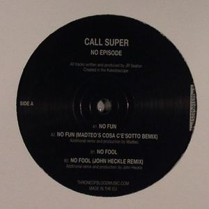 CALL SUPER - No Episode