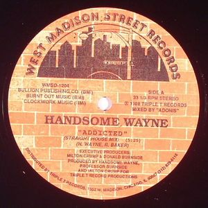 HANDSOME WAYNE - Addicted (warehouse find)