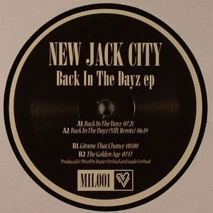 NEW JACK CITY - Back In The Dayz EP