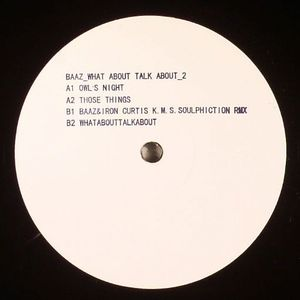 BAAZ/IRON CURTIS - What About Talk About #2
