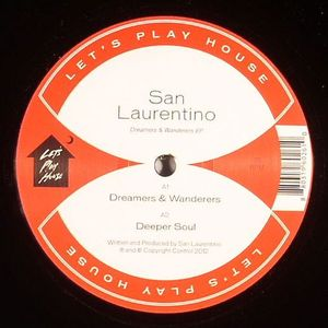 LAURENTINO, San - Dreamers & Wanderers EP