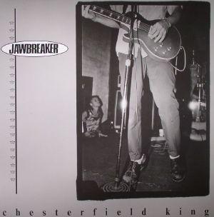 JAWBREAKER - Chesterfield King (remastered)