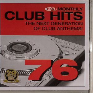 VARIOUS - DMC Essential Club Hits 76 (Strictly DJ Only)