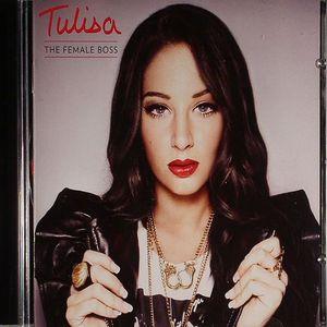 TULISA - The Female Boss