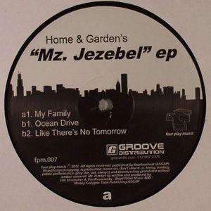 HOME & GARDEN'S - Mz Jezebel EP