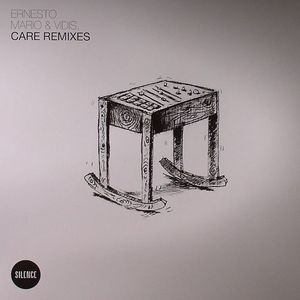 ERNESTO/MARIO & VIDIS - Care (remixes)