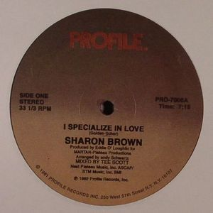 BROWN, Sharon - I Specialize In Love